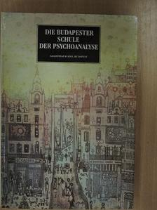 Hermann Imre - Die Budapester Schule der Psychoanalyse [antikvár]
