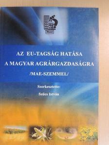 Deutsch Péter - Az EU-tagság hatása a magyar agrárgazdaságra [antikvár]