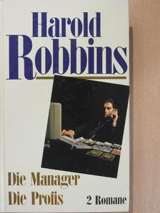 Harold Robbins - Die Manager/Die Profis [antikvár]