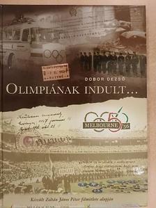 Dobor Dezső - Olimpiának indult... [antikvár]