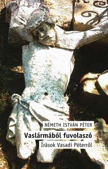 Németh István Péter - Vaslármából fuvolaszó