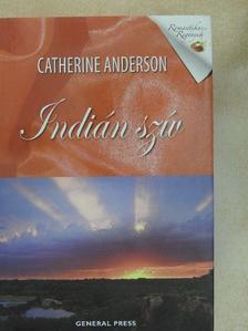 Catherine Anderson - Indián szív [antikvár]