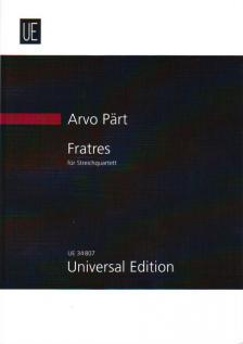 PAERT, ARVO - FRATRES FÜR STREICHQUARTETT (1977/1989) PARTITUR UND STIMMEN