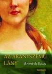 Honoré de Balzac - Az aranyszemű lány [eKönyv: epub, mobi]