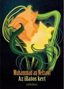 Muhammad An- Nefzawi - Az illatos kert [eKönyv: epub, mobi]