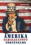 STONE, OLIVER  - KUZNICK, PETER - Amerika elhallgatott történelme [eKönyv: epub, mobi]