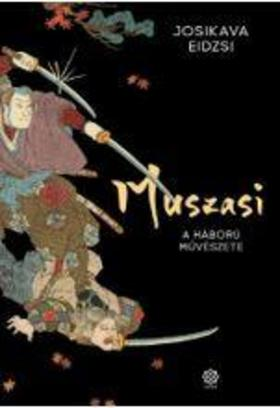Eidzsi Josikava - Muszasi 2. - A háború művészete
