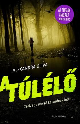 Oliva, Alexandra - A túlélő