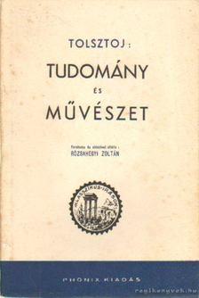 Lev Tolsztoj - Tudomány és művészet [antikvár]