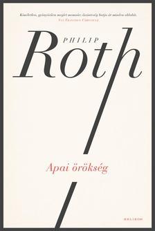 Philip Roth - Apai örökség