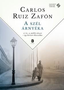 CARLOS RUIZ ZAFÓN - A szél árnyéka - Tűzrózsa [eKönyv: epub, mobi]