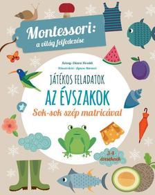 Piroddi,Chiara - Az évszakok-Montessori:A világ felfedezése
