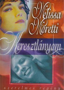 Melissa Moretti - Keresztlányom [antikvár]