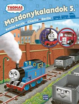 Thomas. Mozdonykalandok 5. Komisz kocsik, Charlie és Bertie