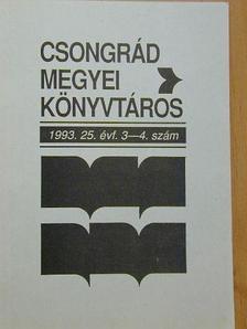 Bajusz Jánosné - Csongrád megyei könyvtáros 1993/3-4. [antikvár]