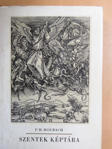 P. H. Holbach - Szentek képtára [antikvár]