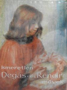 Degas - Ismeretlen Degas- és Renoir-művek [antikvár]