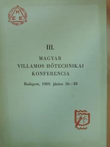 Berend Ervin - III. Magyar Villamos Hőtechnikai Konferencia 50 előadása I. (töredék) [antikvár]