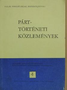 Dégi István - Párttörténeti Közlemények 1981. december [antikvár]