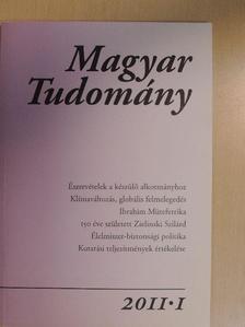 Bánáti Diána - Magyar Tudomány 2011/1. [antikvár]