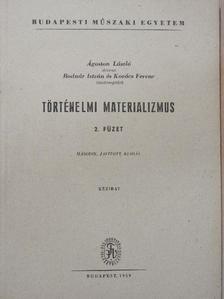 Ágoston László - Történelmi materializmus II. [antikvár]
