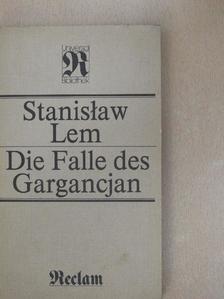 Stanislaw Lem - Die Falle des Gargancjan [antikvár]