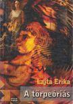 Lajta Erika - A törpeóriás [antikvár]