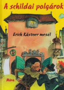 Erich Kastner - A schildai polgárok