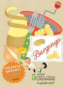 Burgonya - szakácskönyv gyerekeknek - Francia konyha - Gyerekjáték! - 5 recept