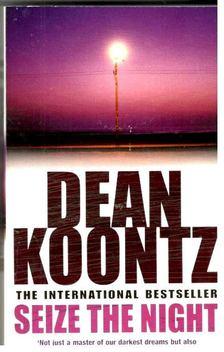 Dean R. Koontz - Seize the Night [antikvár]