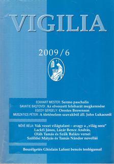 Lukács László - Vigilia 2009/6 [antikvár]