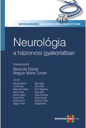 szerk.Bereczki Dávid-Magyar Mária Tünde - Neurológia a háziorvosi gyakorlatban