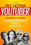 Így lettem youtuber - Vloggerek