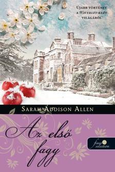 Sarah Addison Allen - Első fagy (Waverley-kert 2.)