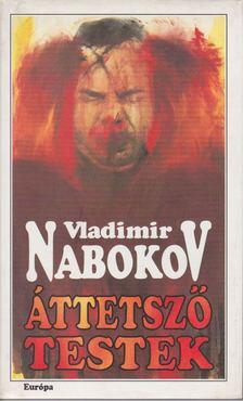 Vladimir Nabokov - Áttetsző testek [antikvár]