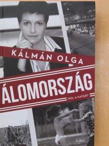 Kálmán Olga - Álomország [antikvár]