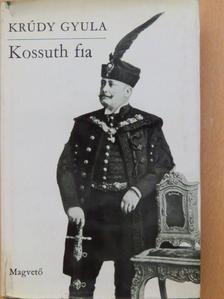 Krúdy Gyula - Kossuth fia [antikvár]