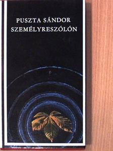 Puszta Sándor - Személyreszólón [antikvár]