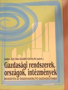 Benczes István Zsolt - Gazdasági rendszerek, országok, intézmények [antikvár]