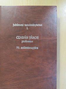 Dr. Angyal Ádám - Czabán János professzor 70. születésnapjára (dedikált példány) [antikvár]