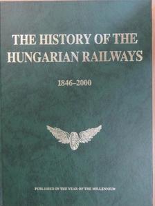Árva Kálmán - The History of the Hungarian Railways [antikvár]