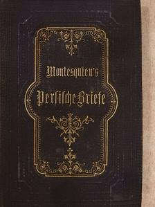 Montesquieu - Montesquieu's Persische Briefe (gótbetűs) [antikvár]