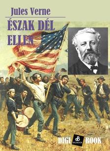 Jules Verne - Észak Dél ellen [eKönyv: epub, mobi]