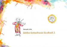 BOSNYÁK CSILLA - JÁTÉKOS KOTTAOLVASÁS KICSIKNEK 2. - MATRICÁVAL