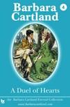 Barbara Cartland - A Duel of Hearts [eKönyv: epub, mobi]