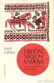 Nagy László - Erdőn, mezőn gyertya [antikvár]