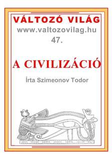 Szimeonov Todor - A civilizáció