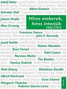 Híres emberek, híres interjúk 2. 1932-1972