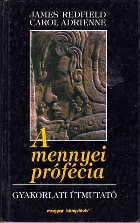 James Redfield - A mennyei prófécia [antikvár]