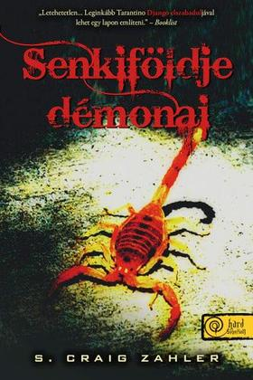 S. Craig Zahler - Senkiföldje démonai